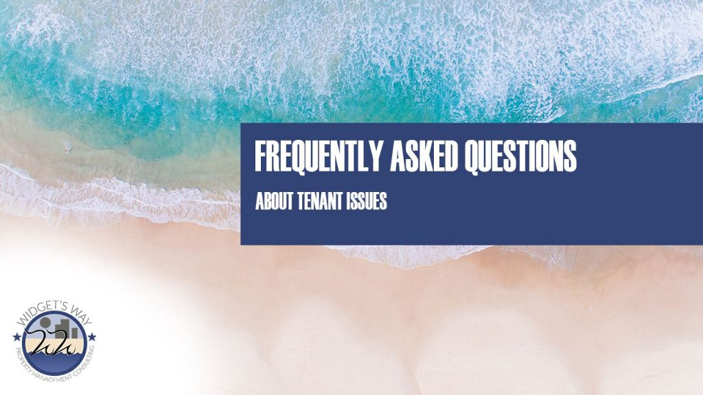 Frequently Asked Questions About Tenant Issues
