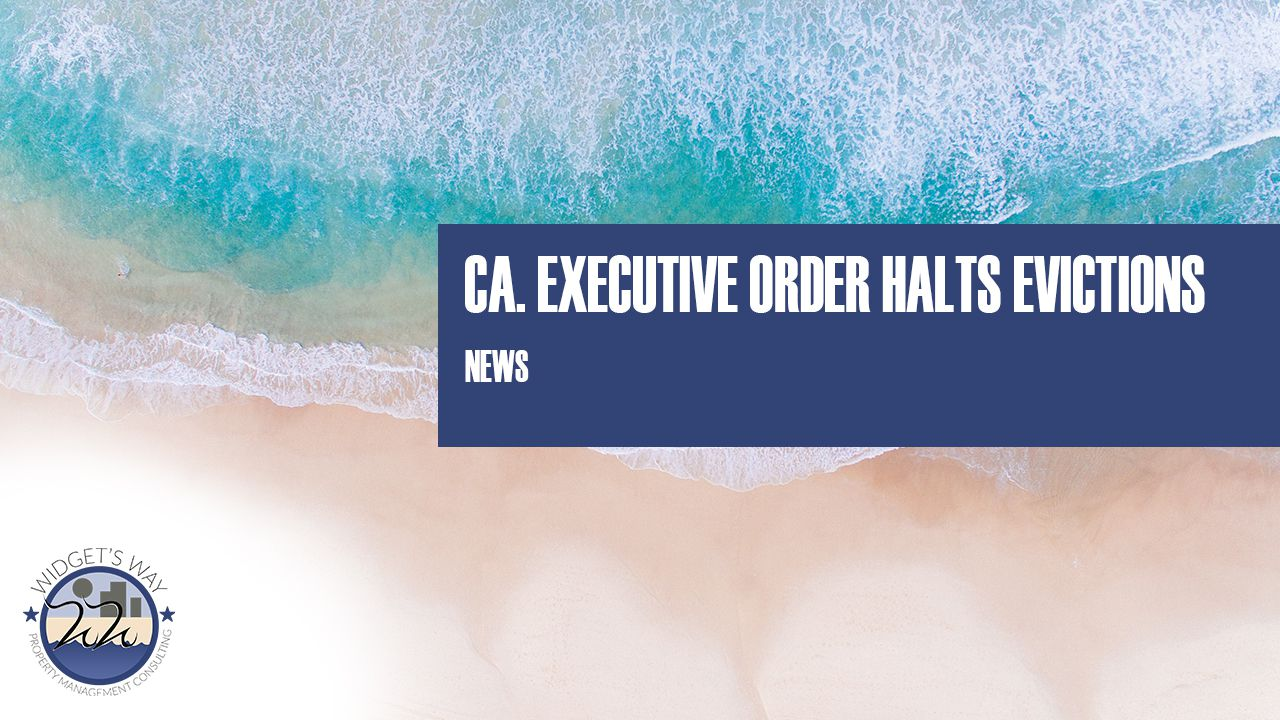 California Executive Order Halts Evictions