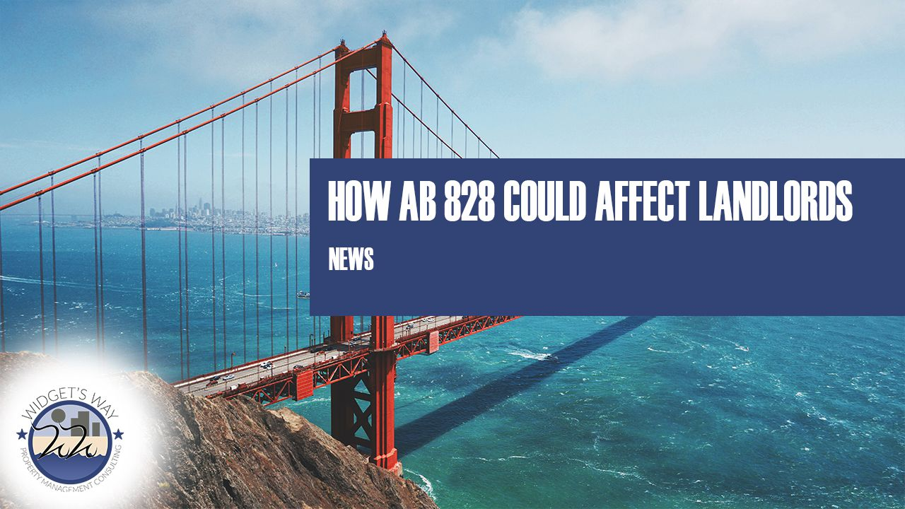 How AB 828 could affect landlords